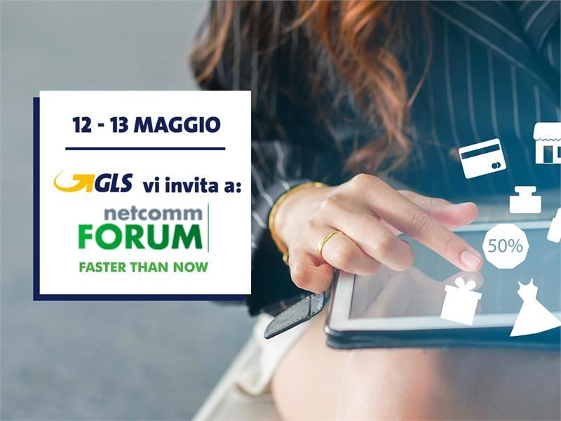 GLS partecipa a Netcomm Forum Extended 2021 - Faster Than Now