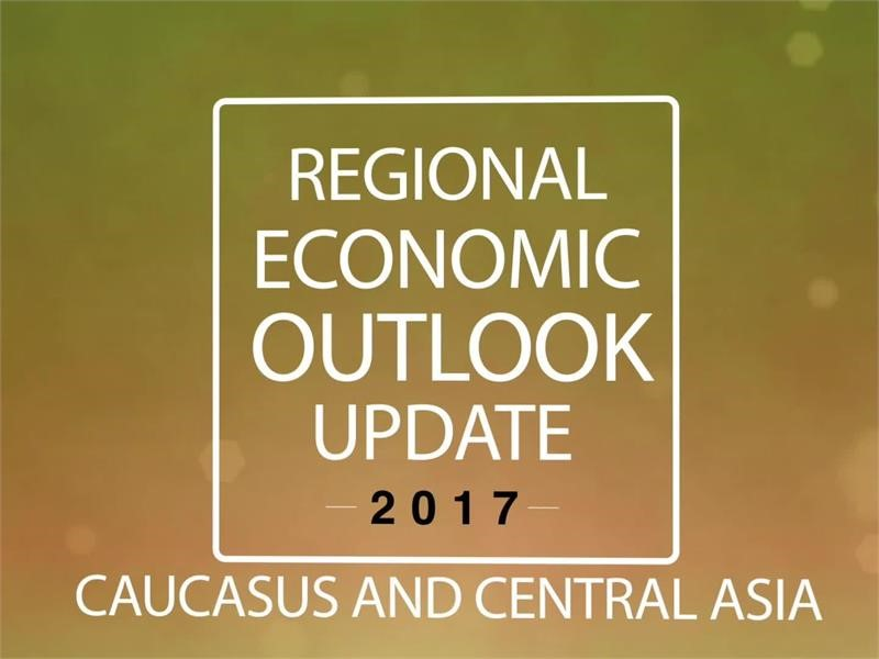 Regional Economic Outlook for the Caucasus and Central Asia