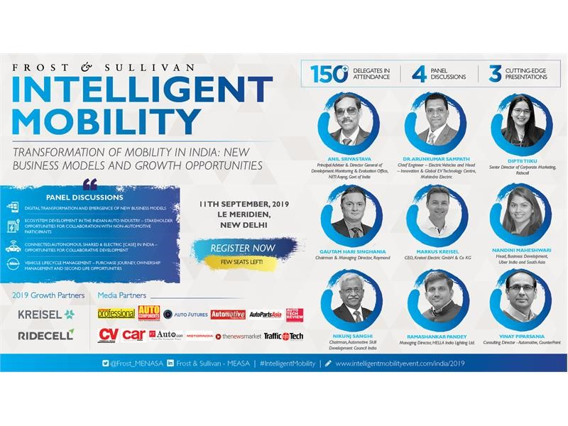 Frost & Sullivan's Intelligent Mobility 2019 to Explore New Business Models to Bring Together Key Stakeholders in the Integrated Mobility Ecosystem...