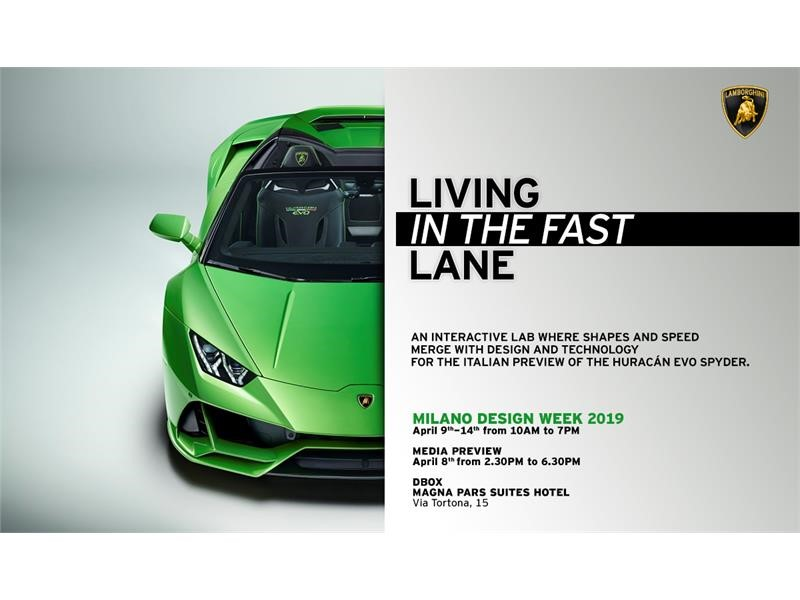Milano Design Week, from 9 to 14 April at Magna Pars Suites Milan LAMBORGHINI LIVING IN THE FAST LAN